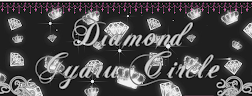 ~~Diamond Gyaru Circle~~