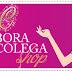 Novidades Bora Colega Shop