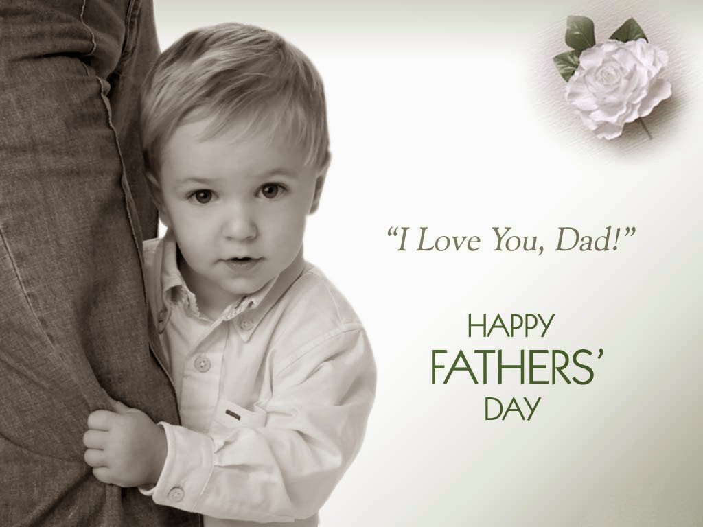 I love you dad happy fathers day wishes wallpaper 2014 festival