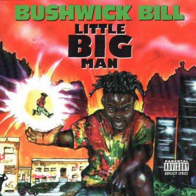 Bushwick Bill - Little Big Man (1992) Flac