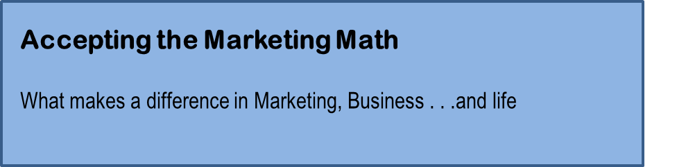Accepting the Marketing Math