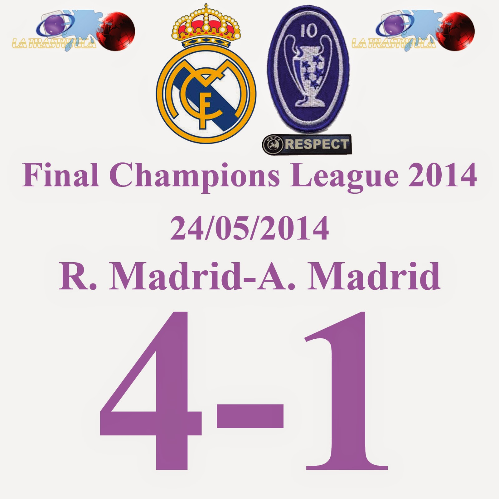 Real Madrid 4 - 1 Atlético de Madrid 24/05/2014