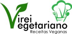 Virei Vegetariano | Receitas Veganas