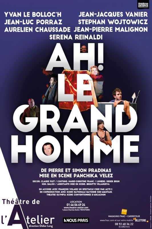 Le blog d 39 une passionn e de lecture ah le grand homme for Une farce au theatre