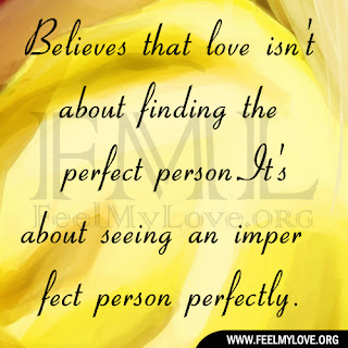 Believes that love isn't about finding