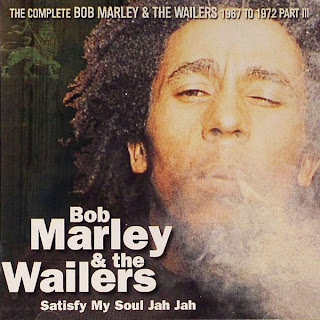 The Complete Bob Marley & The Wailers 1967-1972, Vol.8: Satisfy My Soul Jah Jah