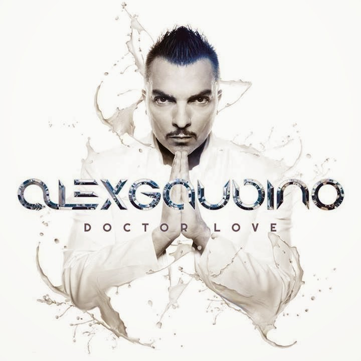 Alex Gaudino - Doctor Love ( 2013 )