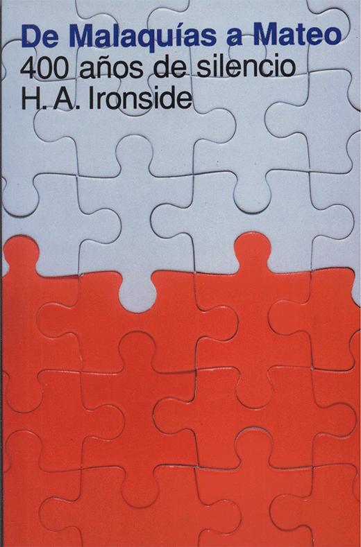 H. A. Ironside-De Malaquías a Mateo-