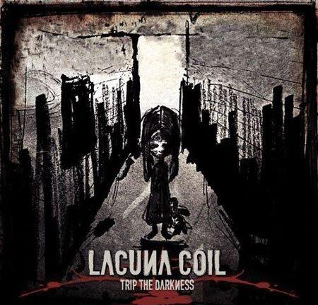 Trip The Darkness - Lacuna Coil