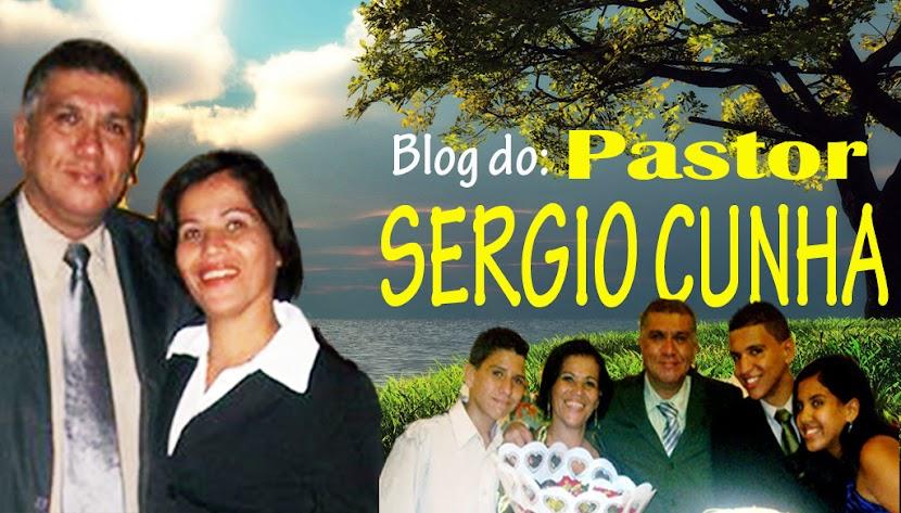 Pastor Sergio Cunha.