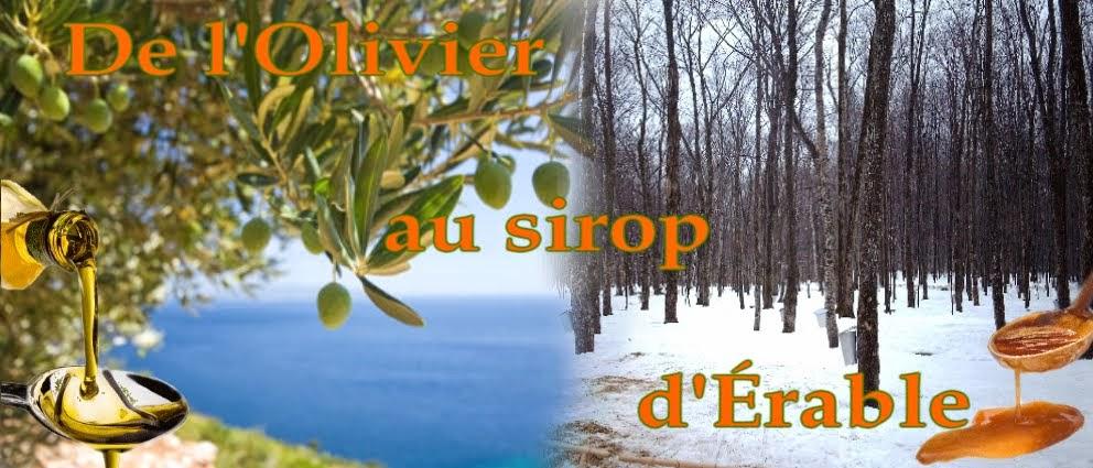 de l'Olivier au sirop d'Érable