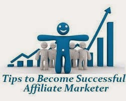 Tips for being a successful affiliate marketer