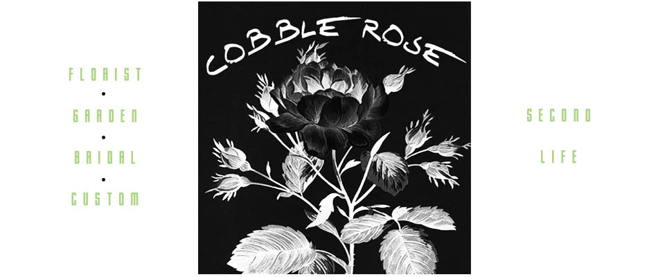 Cobble Rose Florist