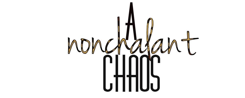 a nonchalant chaos