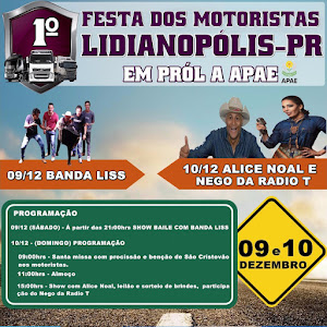 LIDIANÓPOLIS - Vem ai a Festa dos Motoristas, em prol da APAE
