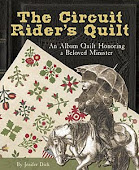 The Circuit Rider&#39;s Quilt