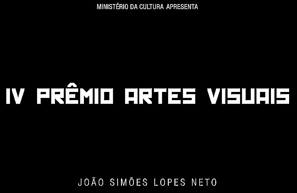 IV Prêmio Artes Visuais Simões Lopes Neto