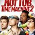Hot Tub Time Machine 2 movie