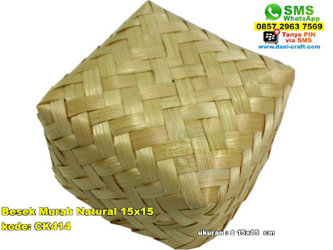 Besek Murah Natural 15x15