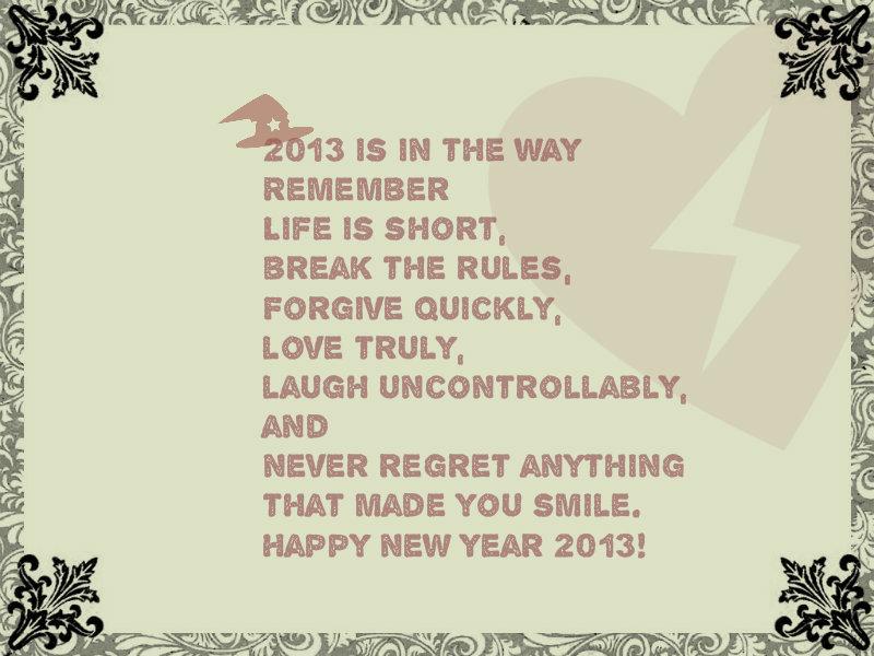 Madeleine Rose Yen: Beautiful Happy New 2013 Quotes