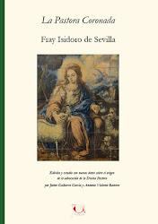 <i>La Pastora Coronada</i> de fray Isidoro de Sevilla