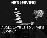 Cate Le Bon - Hes Leaving