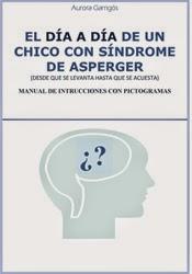 http://www.aspergeralicante.com/pdfrecursos/diaadiaasperger.pdf