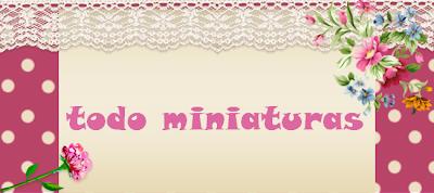 TODO MINIATURAS