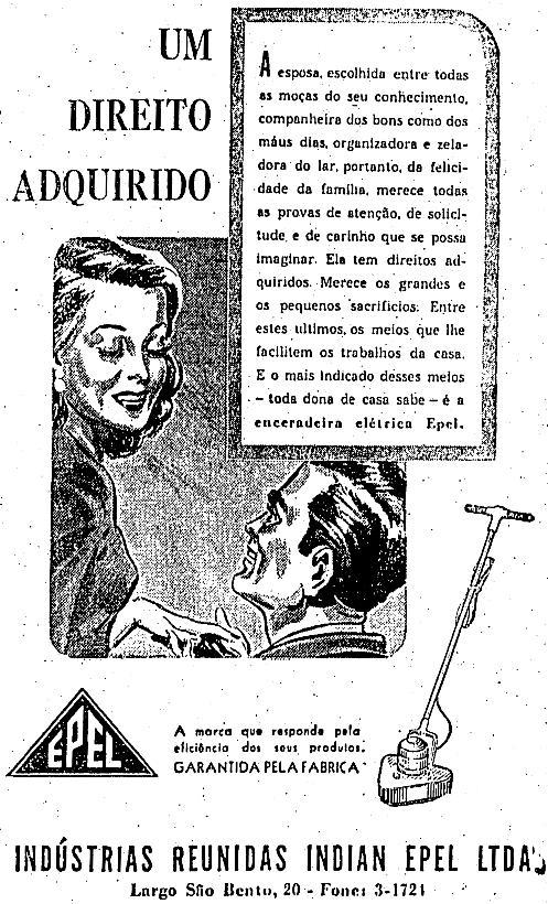 Propaganda da Enceradeira Epel veiculada no ano de 1947: foco para as donas de casa.
