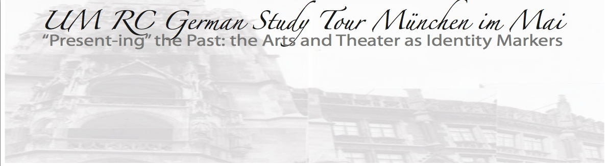 UM RC Deutsches Theater Study Tour