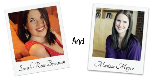 Sarah Rees Brennan and Marissa Meyer
