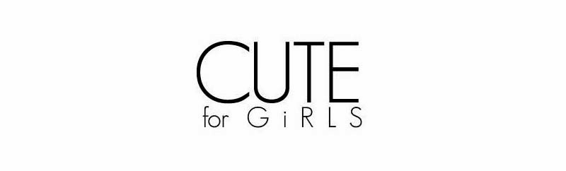 Cute For Girls