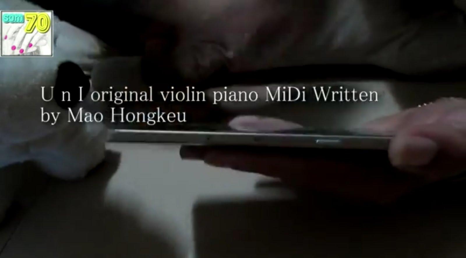 "click to watch ""U n I"" midi sound(original)"