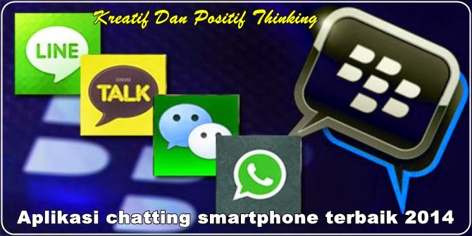 Aplikasi chatting smartphone keren 2014