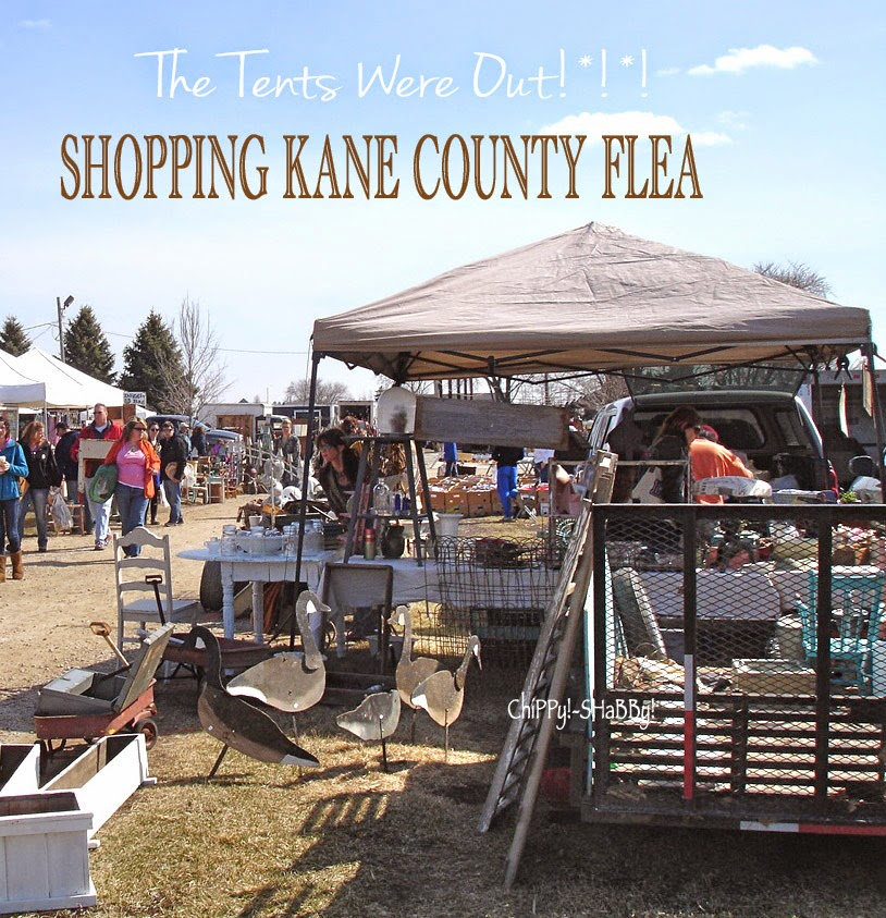 SHaBBy Sightings at the Kane County Flea - Illinois... First OUTDOOR Tent Sightings & ChiPPy! - SHaBBy!: SHaBBy Sightings at the Kane County Flea ...