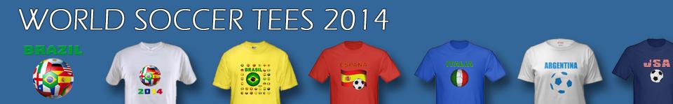 World Soccer T-Shirts 2014