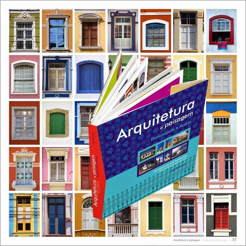 Lançamento nos Açores/Portugal do livro Arquitetura e Paisagem-Florianópolis e Açores