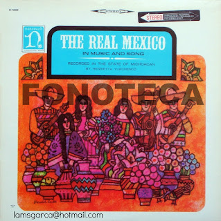 THE REAL MÉXICO IN MUSIC AND SONG