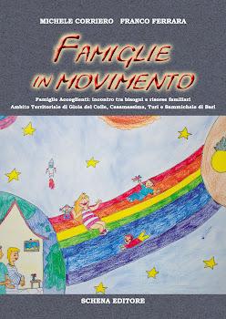 """FAMIGLIE IN MOVIMENTO Bilancio dell' esperienza della prima edizione di """"Famiglie Accoglienti"""""""