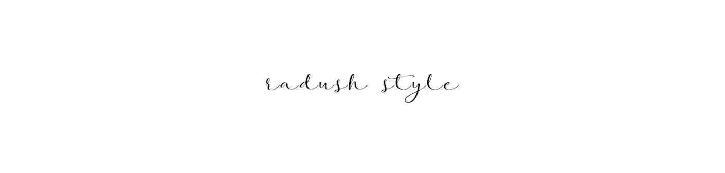Radush Style