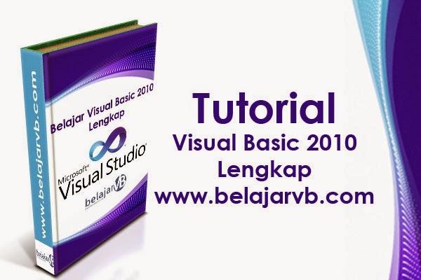 Step by step membuat aplikasi VB 2010 | Belajar VB 2010 Lengkap