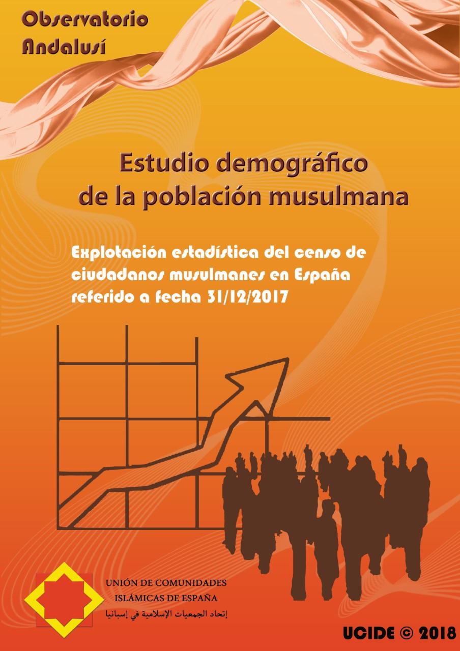 Estudio demográfico de la población musulmana A 31-12-2017