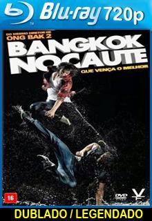 Assistir Bangkok Nocaute Dublado ou Legendado 2014