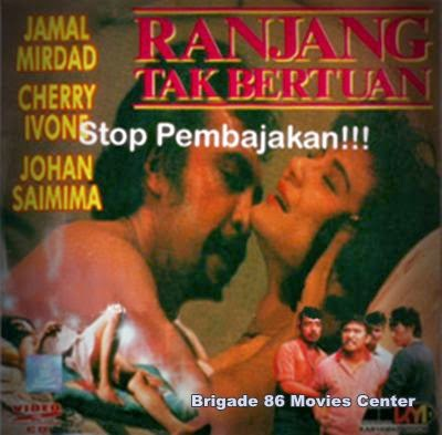 Brigade 86 Movies Center - Ranjang Tak Bertuan (1988)