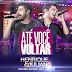 Lançamento: Henrique e Juliano - Até Você Voltar (DjLuciano Go Remix Drop Radio Mix)