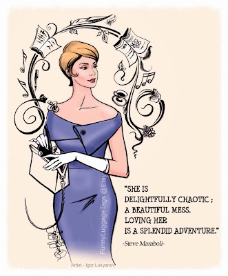 Steve Maraboli quote - She is delightfully chaotic...