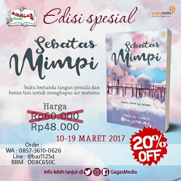SEBATAS MIMPI - @HUJANMIMPI Periode : 10 – 19 Maret 2017