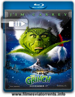 O Grinch Torrent - BluRay Rip 720p e 1080p Dual Áudio