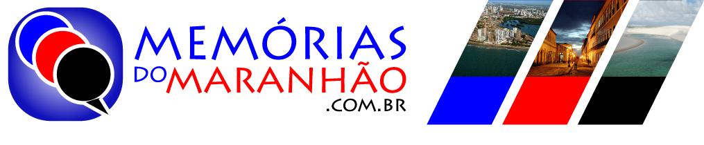 Memórias do Maranhão