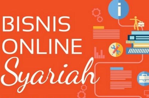 Strategi Mengembangkan Bisnis Online Syariah
